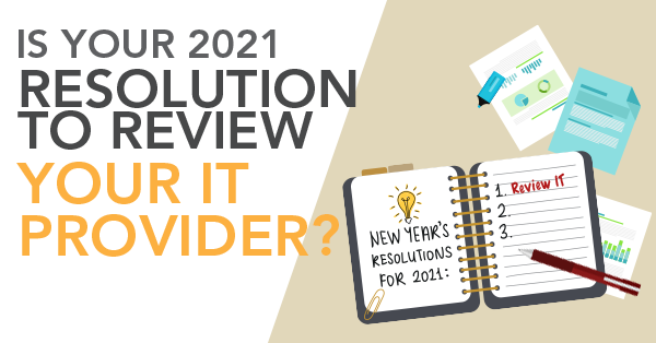Review Your IT in 2021