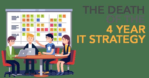 4 Year IT Strategy